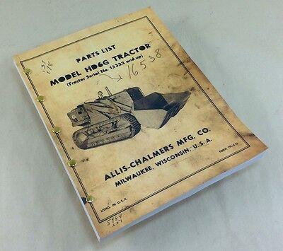 Allis Chalmers Hd6g Tractor Parts List Catalog Manual Crawler Loader High Lift