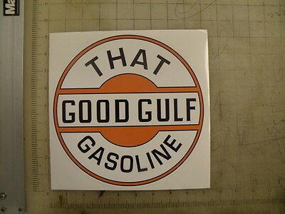 """Vintage Good Gulf Gasoline sticker 9"""" diameter"""