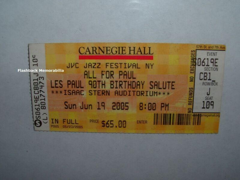 LES PAUL 90th B-Day CONCERT TICKET Carnegie Hall NYC SATRIANI Frampton FELICIANO