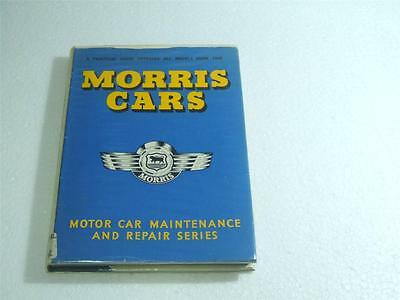 MORRIS CARS MAINTENANCE & REPAIR A PRACTICAL GUIDE COVERING MODELS FROM 1948