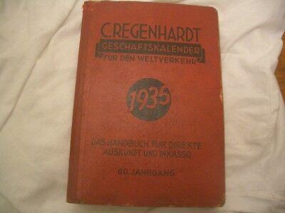 Regenhardt: Geschäftskalender für den Weltverkehr 1935-Auskunft-Inkasso-Adressen