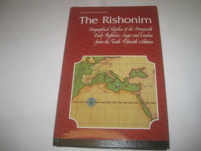 The Rishonim: Biographical sketches of the prominent early sages and ..ARTSCROLL