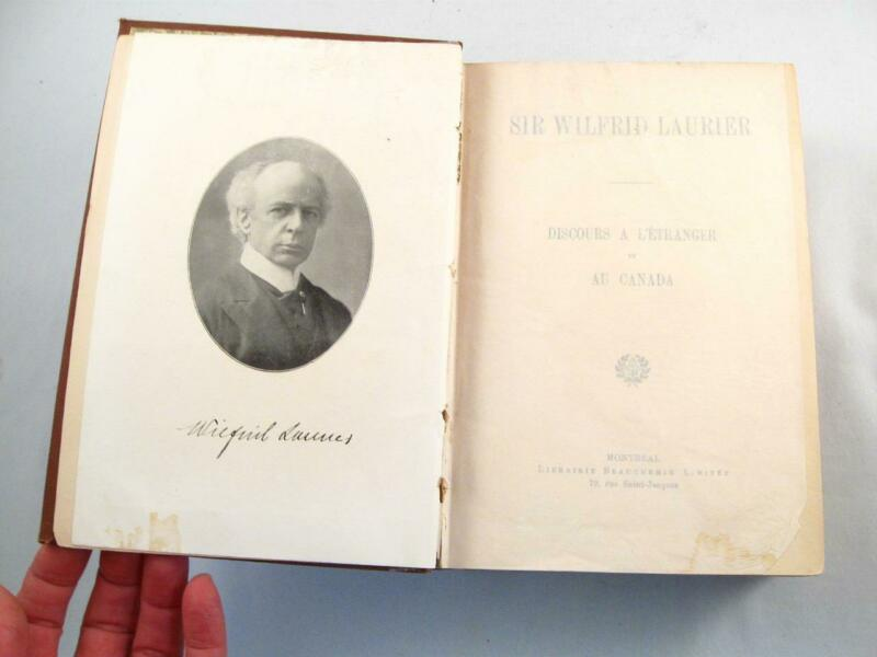 SIR WILFRID LAURIER DISCOURS A L`ETRANGER ET AU CANADA 1871-1909 BOOK IN FRENCH
