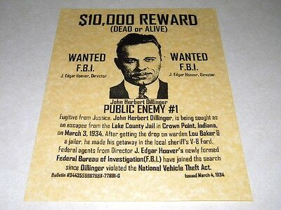JOHN DILLINGER  WANTED POSTER  REPRODUCTION ON 24LB. PARCHMENT PAPER ONLY $3.49