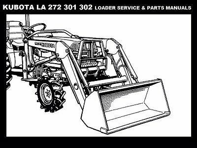 KUBOTA LA272 LA391 LA392 WORKSHOP & PARTS MANUALS for LA 272 391 392 Loaders