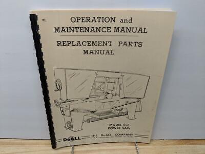 Doall C-6 Metal Cutting Band Saw Handbook - Operation Maintenance Manual