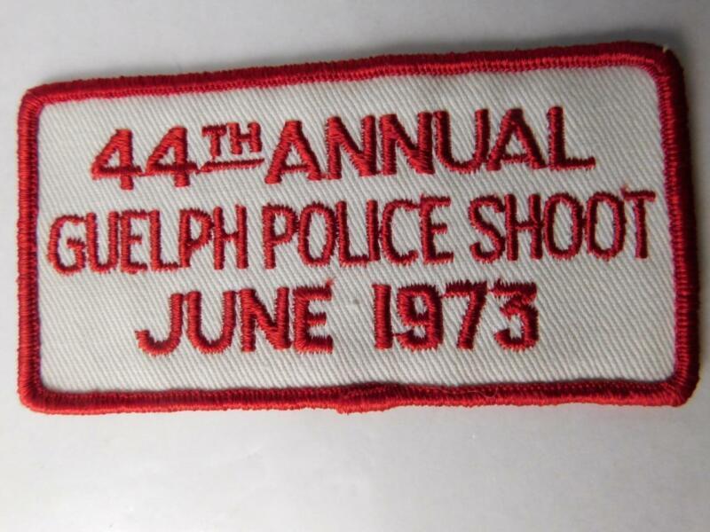 GUELPH  POLICE ANNUAL SHOOT 1973 GUN VINTAGE PATCH BADGE ONTARIO CANADA CONTEST