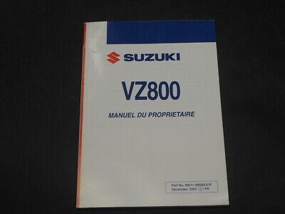 SUZUKI VZ800 K4 2004  MANUEL DU PROPRIETAIRE OWNER MANUAL 99011-39G50