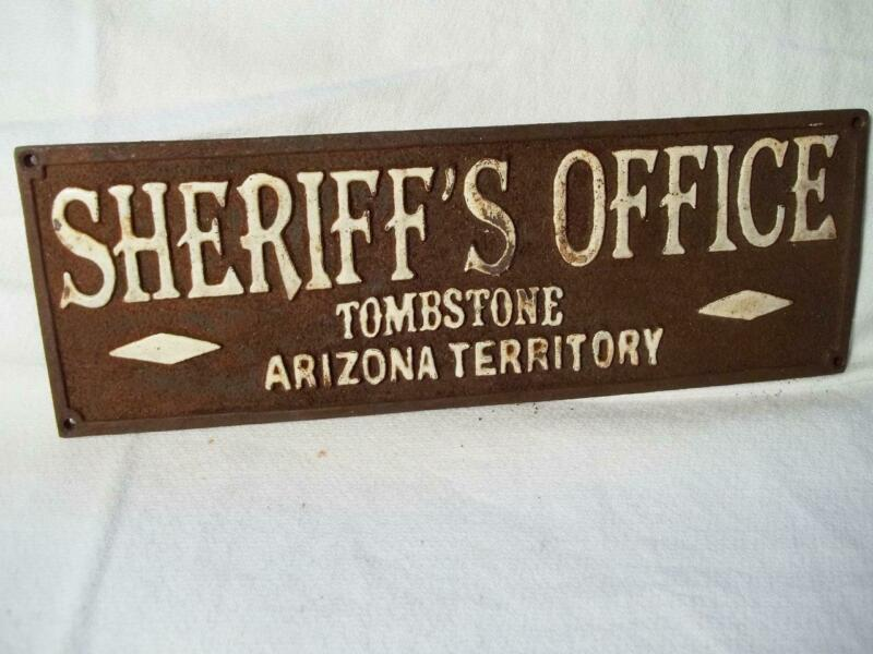 WESTERN CAST IRON SHERIFFS OFFICE TOMBSTONE ARIZONA SIGN PLAQUE