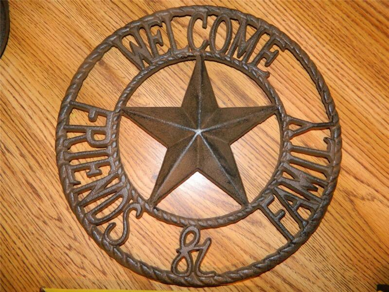 "LARGE ROUND CAST IRON WESTERN DECOR ""WELCOME FRIENDS & FAMILY VERY NICE NEW"
