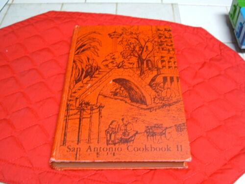 "SAN ANTONIO COOKBOOK II"" VINTAGE (1978) SYMPHONY SOCIETY of SAN ANTONIO COOKBOOK"