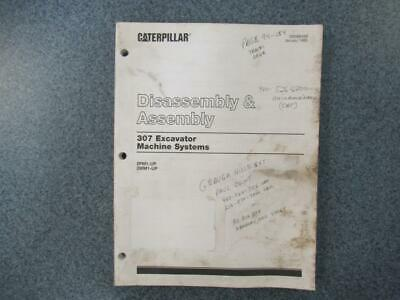 Caterpillar 307 Excavator Machine Systems Disassembly And Assembly Manual S 6cc