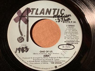 ABBA   Atlantic 7-89881 PROMO ONE OF US  MONO/STEREO   VG+   LISTEN