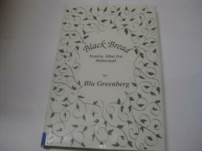 Black Bread  Poems  After The Holocaust By Blu Greenberg