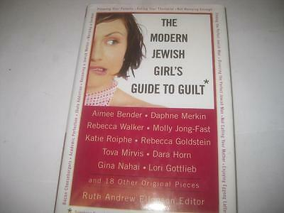 (The Modern Jewish Girl's Guide to Guilt by Ruth Andrew Ellenson)