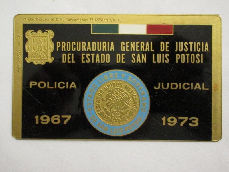 OBSOLETE 1967 SAN LUIS POTOSI MEXICO POLICIA JUDICIAL MEXICAN POLICE BADGE ID