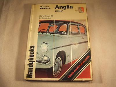 FORD ANGLIA 1959-67 Owner's Handbook Kenneth Ball Handybook 99