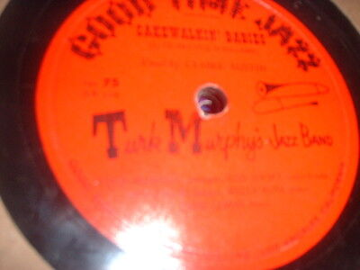 78Rpm Gtj 75 Turk Murphys Jazz Band  Cakewalkin Babies  Bay City Sharp E  To E