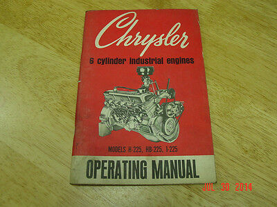 Vintage Chrysler H-225 Hb-225 I- 225 Industrial Engine Operating Manual Oem