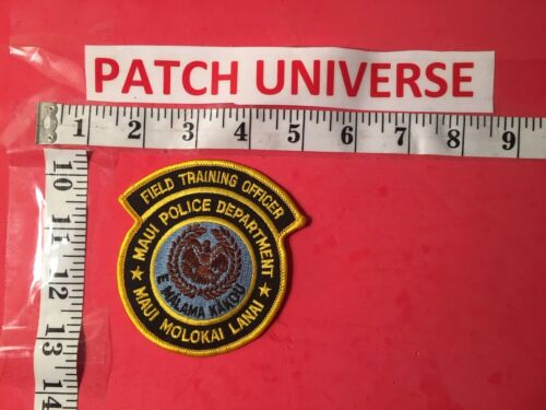 MAUI POLICE DEPARTMENT FIELD TRAINING OFFICER  SHOULDER PATCH  R091