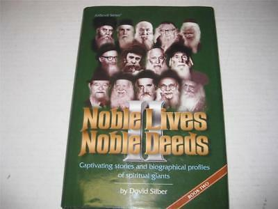 Noble Lives, Noble Deeds II: Captivating Stories and Biographical Profiles of Sp