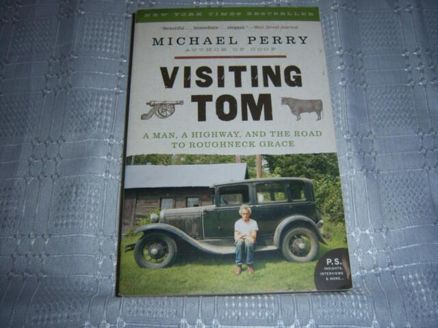 Visiting Tom  By Michael Perry Book