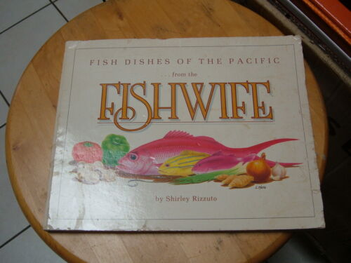 """HAWAII """"FISH DISHES of the PACIFIC - FROM THE FISHWIFE"""" RECIPE COOKBOOK"""