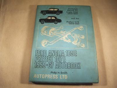 FORD ANGLIA 105E PREFECT 107E 1959-67 Autobooks workshop Manual AutopressP Smith