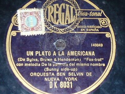 Americana Regal (JAZZ 78 rpm RECORD Regal ORQUESTA BEN SELVIN NUEVA YORK Un plato a la americana)