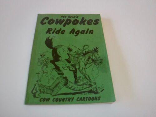 Cowpokes Ride Again Ace Reid Cow Country Cartoons Book