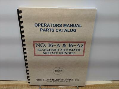 Blanchard No. 16-a 16-a2 Grinder Operation Parts Manual