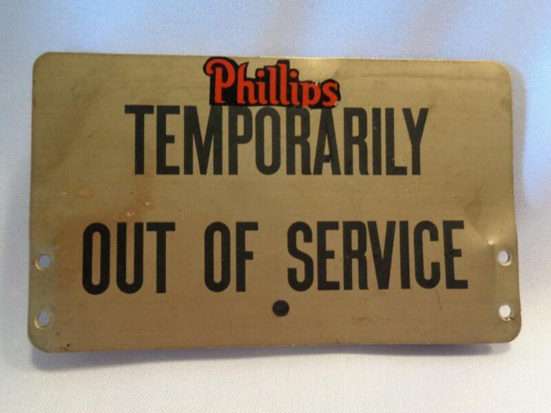 PHILLIPS OIL - BELL SYSTEM TEMPORARILY OUT OF SERVICE SIGN - FREE SHIPPING