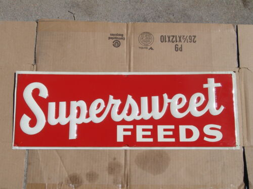 SUPERSWEET FEEDS SIGN - EMBOSSED - NEW OLD STOCK