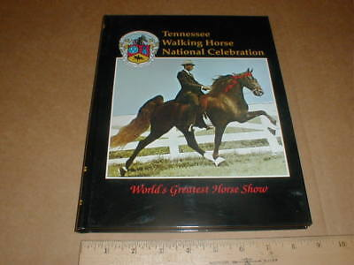 Shelbyville TN Tennessee Walking Horse National Celebration Horse Show 1996 book