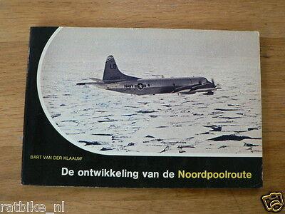 DE ONTWIKKELING VAN DE NOORDPOOLROUTE AIRPLANES,DOUGLAS A-20 BOSTON,FOKKER,BOEIN