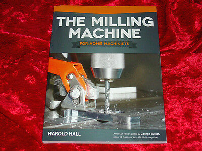 The Milling Machine for Home Machinists Book-Bridgeport-Tooling-Using-Set-up-NEW