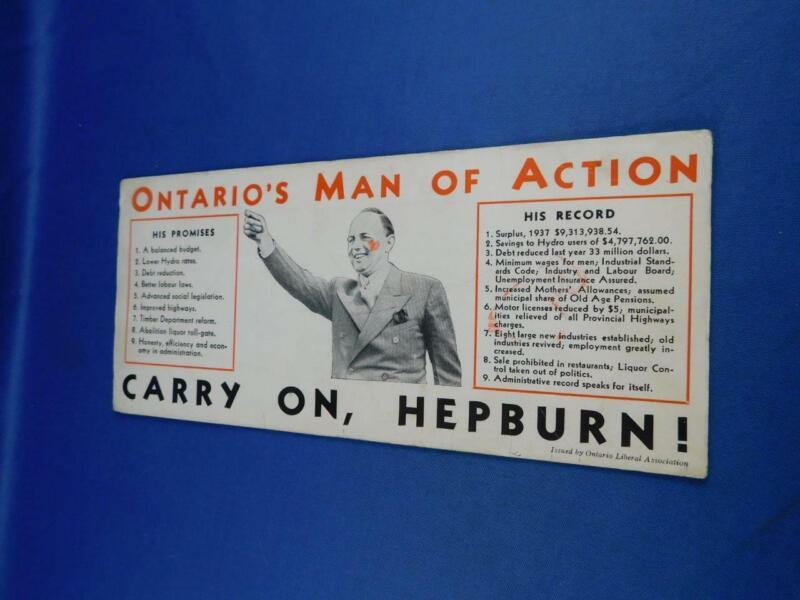 INK BLOTTER CANADA LIBERAL HEPBURN 11TH PREMIER 1934 1942 ELECTION VOTE VINTAGE