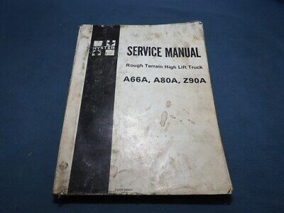 Hyster A66a A80a Z90a Rough Terrain High Lift Truck Service Manual