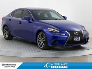 2015 Lexus IS 250 AWD, F-Sport, Series 2, Navi, New Brakes Aroun