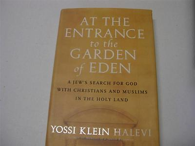 At the Entrance to the Garden of Eden: A Jew's Search for Hope with Christians