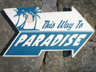 PARADISE ARROW Weathered Wood Sign Tropical Beach Ocean Nautical -