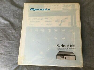 Giga-tronics Series 6100 Microwave Sythesizers Signal Generator Manual.