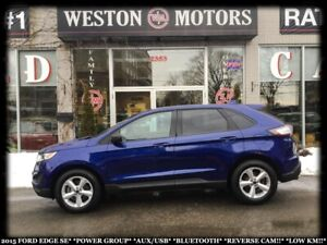 2015 Ford Edge SE*PWR GROUP*AUX/USB*BTOOTH*REVERSE CAM!*LOW KM!!