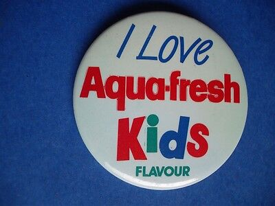 Aquafresh Flavored Toothpaste - I LOVE AQUA-FRESH KIDS FLAVOR TOOTH PASTE VINTAGE ADVERTISING BUTTON PROMO