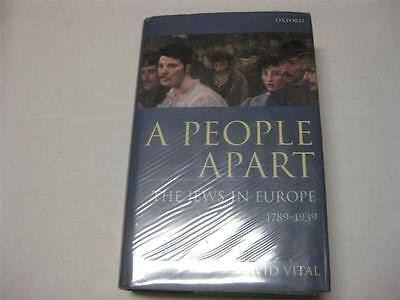 A People Apart: The Jews in Europe, 1789-1939 by David Vital