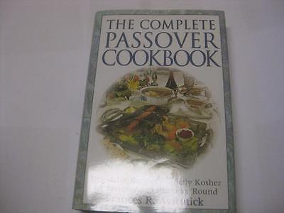 The Complete Passover Cookbook, Delectable Recipes KOSHER Jewish