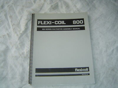 Flexi-coil 800 Series Cultivator Assembly Manual