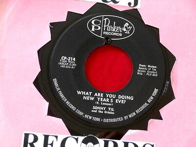 Sonny Til  What Are You Doing New Years Eve  Vg   Dont Mess Around  Doo Wop 45
