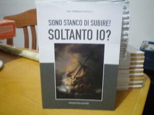 SONO-STANCO-DI-SUBIRE-SOLTANTO-IO-AVV-TOMMASO-CALCULLI-EDIZIONE-GRAFICOM-2015