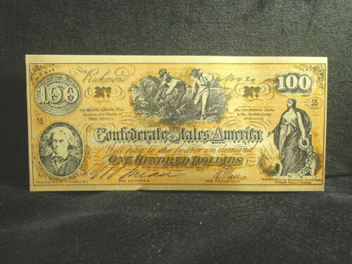 Vintage Confederate United States US $100 One Hundred Dollar Bill Reproduction